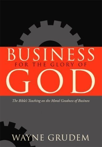 "Recensie: ""Business for the Glory of God"""