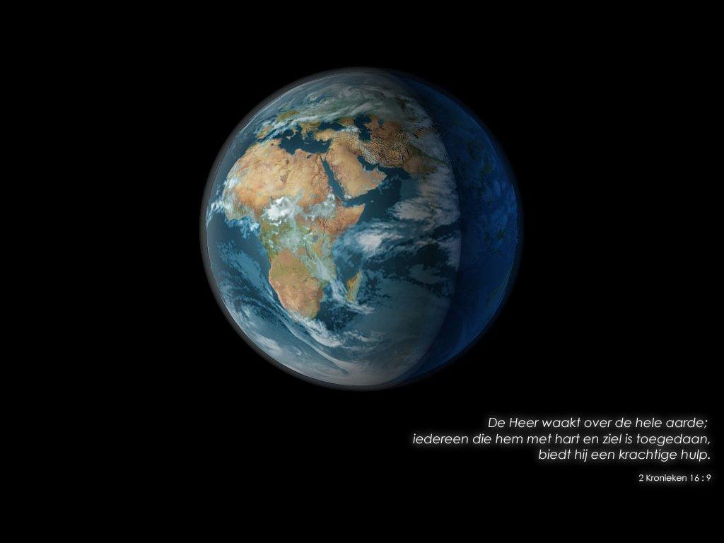 De Heer waakt over de hele aarde